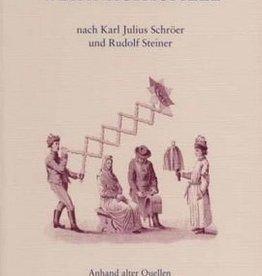 Rudolf Steiner, Die Oberuferer Weihnachtsspiele