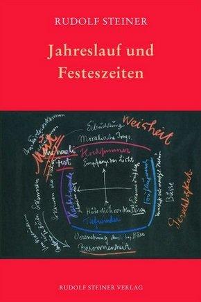 Rudolf Steiner, Jahreslauf und Festezeiten (5251)