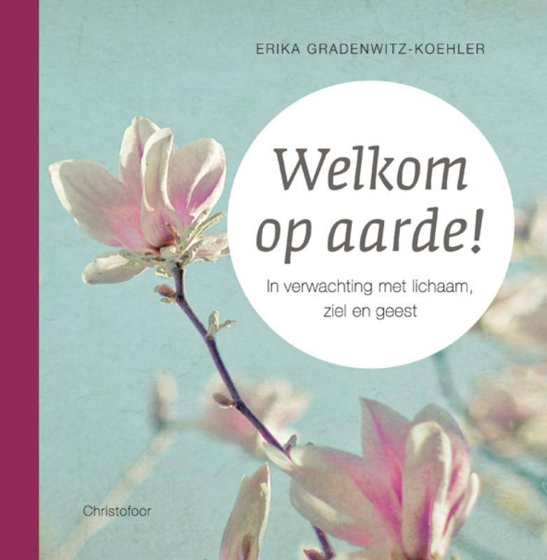 Erika Gradenwitz-Koehler, Welkom op aarde!