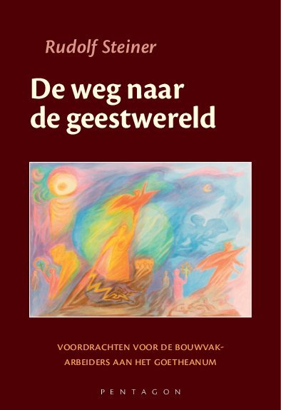 Rudolf Steiner, De weg naar de geestwereld