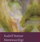 Rudolf Steiner, Menswaardige voeding