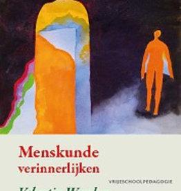 Valentin Wember, Menskunde verinnerlijken