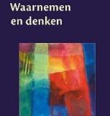 Rudolf Steiner, Waarnemen en denken