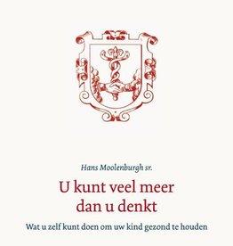 Hans Moolenburgh, U kunt veel meer dan u denkt