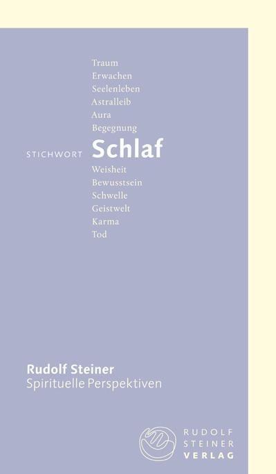 Rudolf Steiner, Stichwort Schlaf (4911)