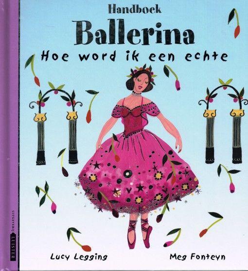Lucy, Handboek Ballerina