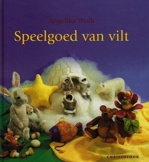 Angelika Wolk, Speelgoed van vilt