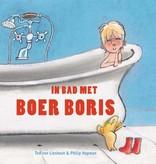 Ted van Lieshout, In bad met Boer Boris