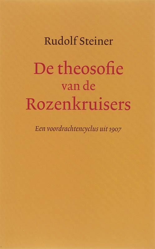 Rudolf Steiner, De theosofie van de Rozenkruisers