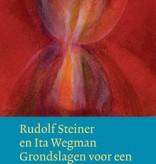 Rudolf Steiner, Grondslagen voor een verruiming van de geneeskunde