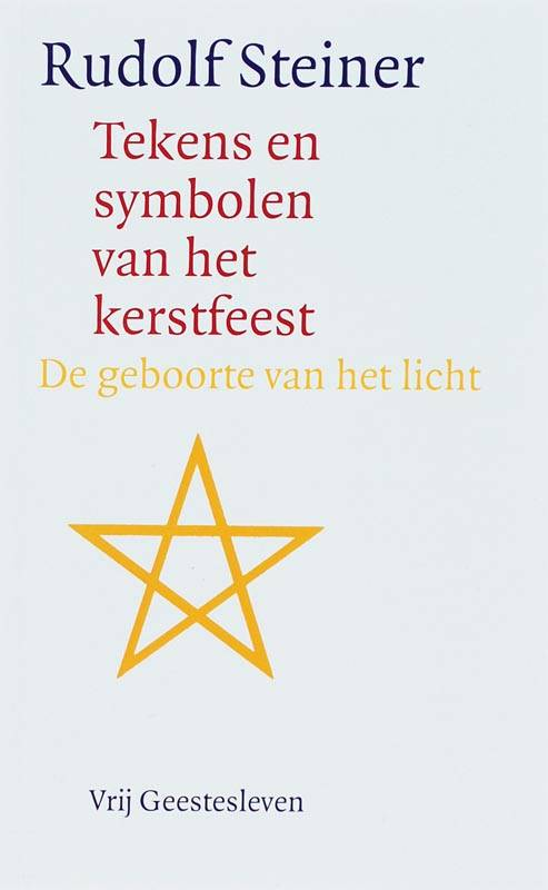 Rudolf Steiner, Tekens en symbolen van het kerstfeest