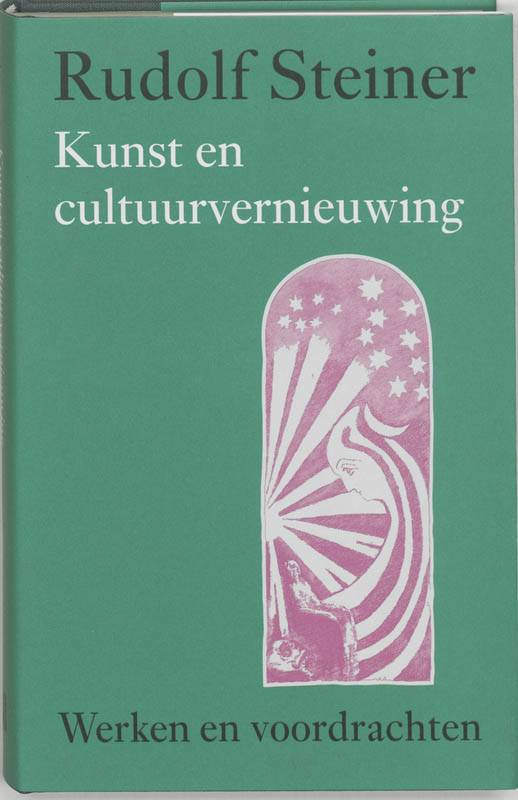 Rudolf Steiner, Kunst en cultuurvernieuwing