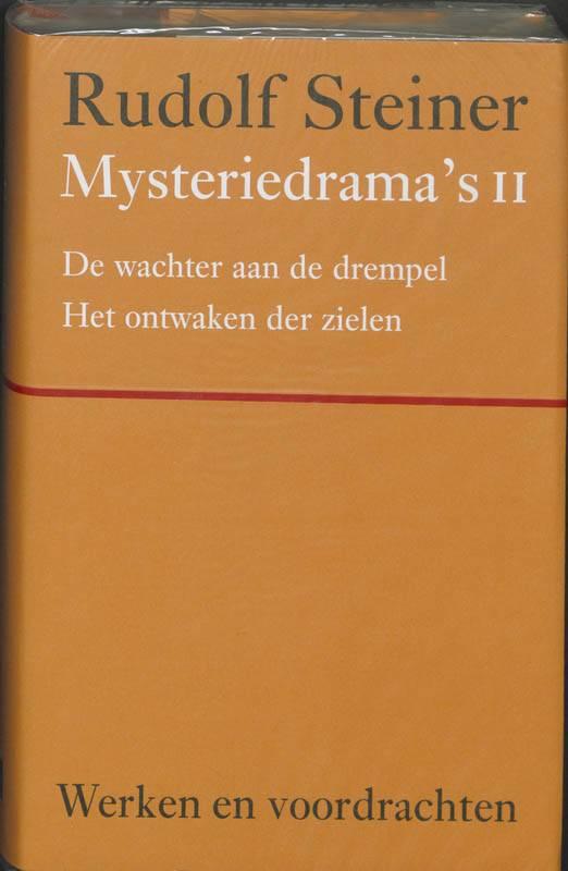 Rudolf Steiner, Mysteriedrama's II