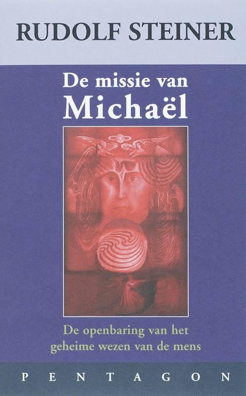 Rudolf Steiner, De missie van Michael