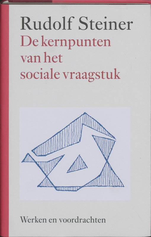 Rudolf Steiner, De kernpunten van het sociale vraagstuk
