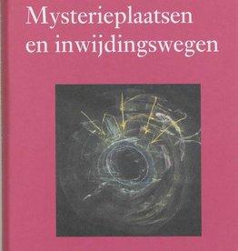 Rudolf Steiner, Mysterieplaatsen en inwijdingswegen