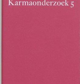 Rudolf Steiner, Karmaonderzoek 5