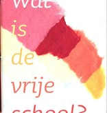 Jet Nijhuis, Wat is de Vrije School?