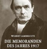 Wilbert Lambrechts, Die Memoranden des Jahres 1917