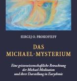 Sergej O. Prokofieff, Das Michael-Mysterium