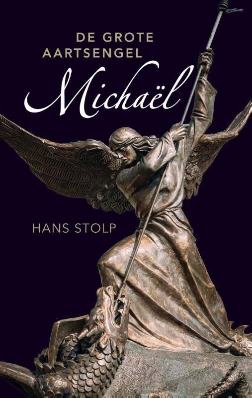 Hans Stolp, De grote Aartsengel Michaël