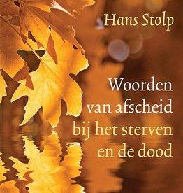 Hans Stolp, Woorden van afscheid