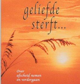 Hans Stolp, Als een geliefde sterft...