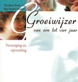 Paulien Bom en Machteld Huber, Groeiwijzer van één tot vier jaar