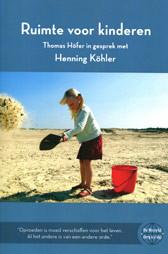 Henning Köhler, Ruimte voor kinderen
