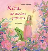 Daniela Drescher, Kira de kleine prinses