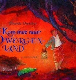 Daniela Drescher, Kom mee naar Dwergenland
