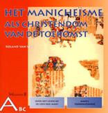 Roland van Vliet, Het Manicheïsme