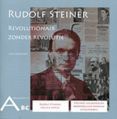 John Hogervorst, Rudolf Steiner, revolutionair zonder revolutie