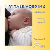 Marjan Vijn en Petra Essink, Vitale voeding in het eerste levensjaar
