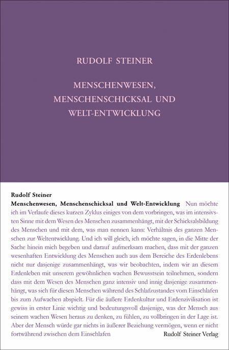 Rudolf Steiner, GA 226 Menschenwesen, Menschenschicksal und Welt-Entwicklung
