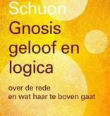 Frithjof Schuon, Gnosis, geloof en logica