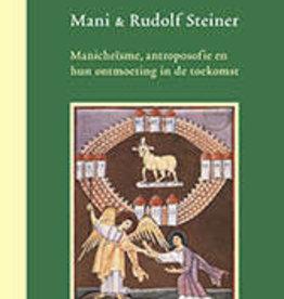 Christine Gruwez, Mani & Rudolf Steiner