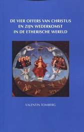 Valentin Tomberg, De vier offers van Christus