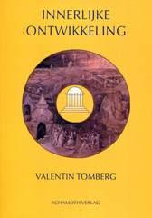 Valentin Tomberg, Innerlijke ontwikkeling