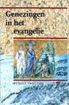 Rudolf Frieling, Genezingen in het evangelie