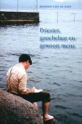 Maarten Udo de Haes, Priester, goochelaar en gewoon mens