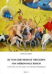 Catharina Barker, De tuin van de hemelse vreugden van Hiëronymus Bosch