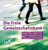 Uwe Werner, Die Freie Gemeinschaftsbank