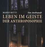 Mario Betti, Leben im Geiste der Anthroposophie