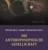 Peter Selg en Marc Desaules (Hg.), Die Anthroposophische Gesellschaft
