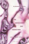 Flensburger Hefte 130 Die Menschheit des Menschen ...und das gute Leben