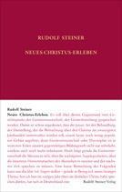 Rudolf Steiner, GA 69-C Neues Christus-Erleben