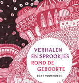 Bert Voorhoeve,  Verhalen en sprookjes rond de geboorte