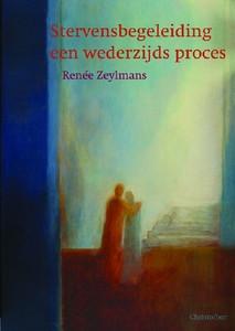 Reneé Zeylmans, Stervensbegeleiding, een wederzijds proces