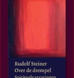 Rudolf Steiner, Over de drempel